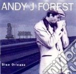 Andy J.forest - Blue Orleans cd musicale di Andy J.forest