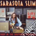 Sarasota Slim - Deep Southern Trenches cd musicale di Slim Sarasota
