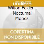 Nocturnal moods cd musicale