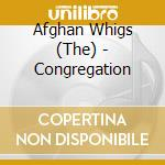 CONGREGATION cd musicale di Whigs Afghan
