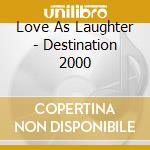 Destination 2000 cd musicale