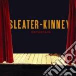 Entertain cd musicale di Sleater-kinney