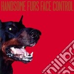 FACE CONTROL cd musicale di Furs Handsome