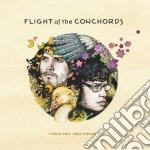 I TOLD YOU I WAS FREAKY                   cd musicale di FLIGHT OF THE CONCHO