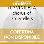 (LP VINILE) A chorus of storytellers lp vinile di The Album leaf