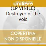 (LP VINILE) Destroyer of the void lp vinile di Trapper Blitzen