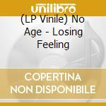 (LP VINILE) LOSING FEELING                            lp vinile di Age No