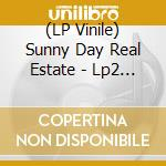 (LP VINILE) LP2                                       lp vinile di Sunny day real estat