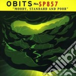 Obits - Moody, Standard And Poor cd musicale di OBITS