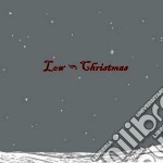 (LP VINILE) Christmas lp vinile di LOW