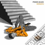 Honeys cd musicale di Jeans Pissed