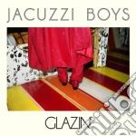 Glazin' cd musicale di Boys Jacuzzi