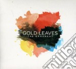 The ornament cd musicale di Leaves Gold