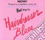 Hunx - Hairdresser Blues cd musicale di Hunx