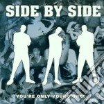 You're only young once... cd musicale di Side by side