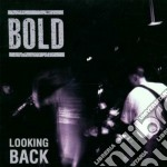 Looking back cd musicale di Bold