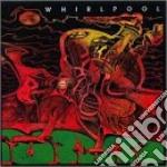Whirlpool cd musicale di Whirlpool