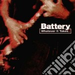 Whatever it takes... cd musicale di Battery