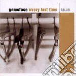 Gameface - Every Last Time cd musicale di Gameface