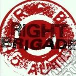 Right brigade cd musicale di Brigade Right