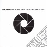 Since By Man - Pictures From The Hotel Apocal cd musicale