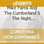 Night the cumberland... cd musicale di Mike Farris