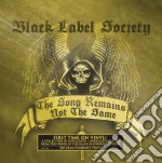 Black Label Society - Song Remains Not The Same cd musicale di Black label society