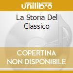LA STORIA DEL CLASSICO cd musicale di RONDO'VENEZIANO