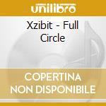 FULL CIRCLE cd musicale di XZIBIT