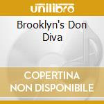BROOKLYN'S DON DIVA cd musicale di BROWN FOXY