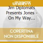 On my way to church cd musicale di Jim Jones