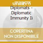 Diplomatic immunity 2 cd musicale di Diplomats