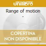 Range of motion - cd musicale