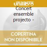 Concert ensemble projecto - cd musicale di Quintet Johnhandy