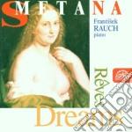 Sogni, esquisses op.4, op.5, danze ceche cd musicale di Bedrich Smetana