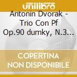Dvorak Antonin - Trio Con Pf Op.90