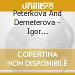 Peterkova And Demeterova - Stravinsky Milhaud - Clarinet cd musicale di Stravinsky