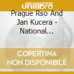 Prague Rso And Jan Kucera - National Anthems Of Member St cd musicale di Artisti Vari