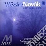 Novak Vitezslav - Opere X Pf: Canti Sulle Notti D'invernoop.30, Reminiscenze Op.6, Giovinezza Op. cd musicale di NOVAK