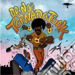 Dr. no's kali tornado funk cd musicale di No Oh