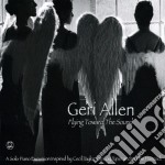 Flying toward the sound cd musicale di Geri Allen