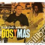Villafranca / Stable - Dos Y Mas cd musicale di St Villafranca elio