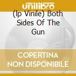 (LP VINILE) BOTH SIDES OF THE GUN lp vinile di HARPER BEN
