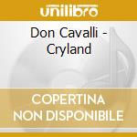 CRYLAND cd musicale di Cavalli Don
