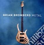 Metal cd musicale di Brian Bromberg