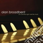 You and night and music cd musicale di Broadbent Alan