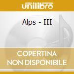 Alps - III cd musicale di ALPS