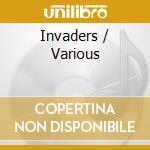 INVADERS cd musicale di ARTISTI VARI