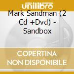 SANDBOX/2CD+DVD cd musicale di SANDMAN MARK