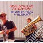 Brass ecstasy at newport cd musicale di Dave Douglas